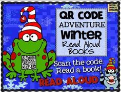 QR Code Adventure:  16 Winter Read- Aloud books for kids!  Great for Centers, reading, and more!  Scan a code, read a book. ($3)