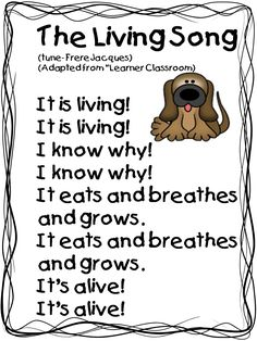"""The Living Song"" (Tune: ""Frere Jacques"")- This song is great to add to a unit on living and non-living things because it will help the students to remember what makes something living. Also, kids will have a lot of fun learning a song and singing in the classroom."