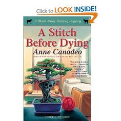 A Stitch Before Dying (Black Sheep Knitting Mystery) [Paperback]  Anne Canadeo (Author)