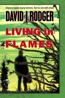 Living in Flames is UK writer David J Rodger's 6th novel.  Set before the cataclysmic Yellow Dawn event, we see a near future world where science, the supernatural and mammalian dog-eat-dog politics combine to create a rich, frightening and thrilling world.
