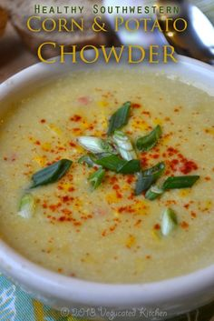 Vegan Healthy Southwestern Corn & Potato Chowder. Delicious and so affordable.#vegan #vegetarian Potato Chowder, Food, Potatoes, Chowders, Healthi, Southwestern Corn, Yum, Recip, Soup