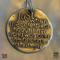 Just when the ... Gold Inspirational Words in Solid Silver Pendant, Necklace, Cell Phone Charm, Keychain, Tag, Weddings, Custom Quote. $21.00, via Etsy.