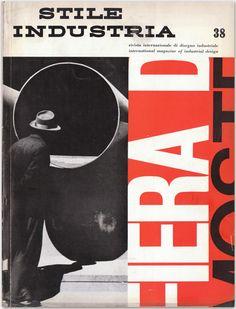 Stile Industria  International Magazine of Industrial Design, No. 38, c.April 1962 - Cover Designer: Bob Noorda (1927–2010)