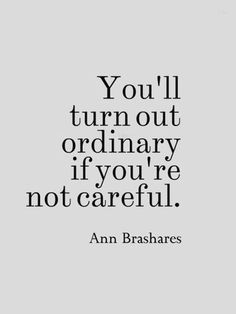 Turn Out Ordinary