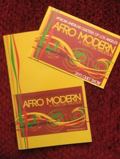 Afro Modern: A Twist on Tradition... AAQ of LA 2013 Quilt Show