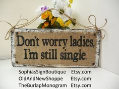 Funny+Ring+Bearer+sign+Dont+worry+ladies+im+by+SophiasSignBoutique,+$39.00