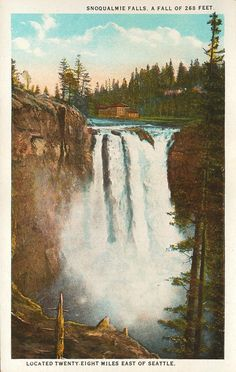 I absolutely adore Washington State and Snoqualmie Falls.