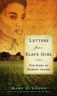 Letters From a Slave Girl..im sure this would give you chills