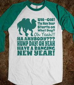 Hump Day New Years Day 2014 Funny Baseball Shirt  #humor, #funny, #humpday, #newyears, #humor, #holidayhumor