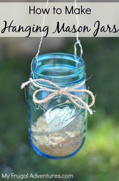How to Make Hanging Mason Jars- so easy & inexpensive to make!