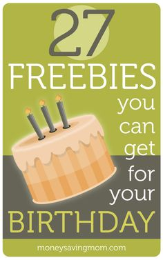 What a cool list!! Here are 27 things you can sign up for to get absolutely FREE on your birthday -- including free gift cards, free ice cream, free restaurant meals, and more!