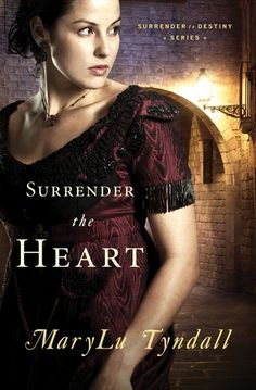Surrender the Heart By Mary Tyndall
