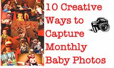 Do you capture your baby's photo monthly? Check out these 10 creative ways these moms are doing it!