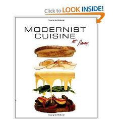 A more simple version for the home cook - Modernist Cuisine at Home