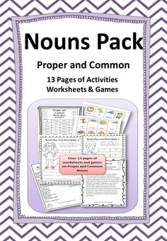 Nouns Pack: Proper  Common - 13 pages of activities, worksheets  games