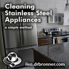 Use a diluted Sal Suds spray to clean all your stainless steel appliances. Read more on Lisa Bronner's blog.