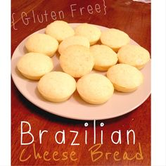 Brazilian Cheese Bread! Gluten Free Recipe. Easy to make. Only a few ingredients.