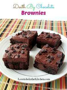Death By Chocolate Brownies- So crazy but SO good!!!