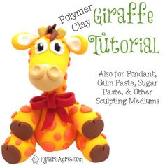 Polymer Clay Giraffe Tutorial by KatersAcres available on Etsy - Also for fondant, gum paste, sugar paste, & other sculpting mediums