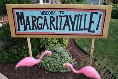 margaritaville sign, birthday parties, margaritavill parti, theme parti, 40th birthday, pink flamingo, margaritaville themed party, parti idea, margaritaville party ideas