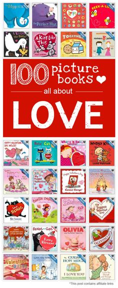 {100 Books about LOVE for Valentine's Day}