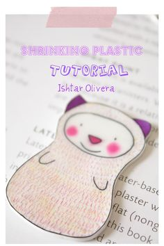 Shrinking Plastic Tutorial