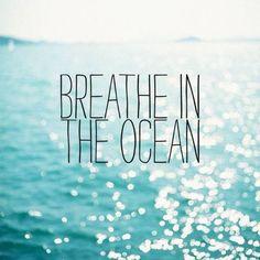 breathe in the #ocean