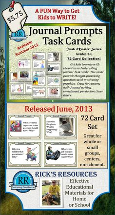 http://www.teacherspayteachers.com/Product/Journal-Prompts-Writing-72-Task-Cards-Grades-3-6-734751 Journal Prompts Task Cards are a GREAT way to get kids to write. These cards are fun and thought-provoking. They can be used in whole group settings, small groups, and individual students for enrichment or a productive time-filler for those who get work done early. Comes with a student recording form for tracking.