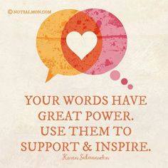 Your words have great power...