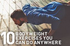 10 bodyweight exercises you can do anywhere