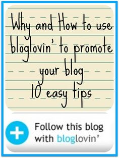 Why You Should Use Bloglovin' to Promote Your Blog. Easy tips to increase blog traffic through using bloglovin'