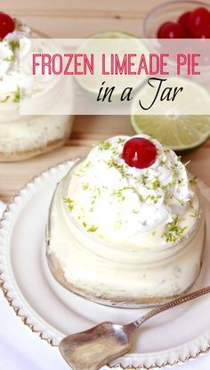 Frozen Limeade Pie In a Jar.  Just leave off the graham crackers,  OMG