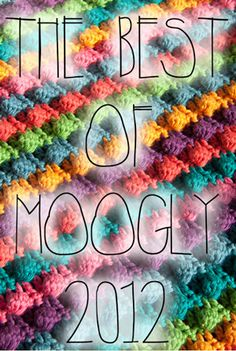 The Best Free Patterns on Moogly in 2012! Love this blog- check it out if you haven't already.