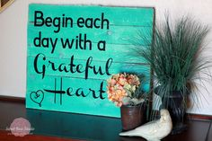 "Wood Pallet Art from Sweet Rose Studio :: ""Begin each day with a Grateful Heart"""