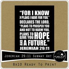 FREE PRINTABLE - Jeremiah 29:11 Subway Art 8x10