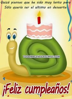 Felicitaciones de cumpleaños atrasados