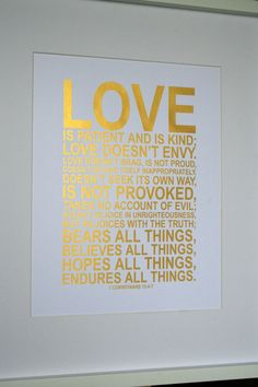 Weddings gift, Bible verse, bible quote print Love is patient... 1 Corinthians 13 4:7 11x14 on A3 gold print