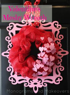 Valentine's Wreath made with deco mesh and heart cutouts