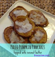 #Paleo pumpkin pancakes with coconut butter topping #21DSD approved