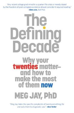 The Defining Decade: Why Your Twenties Matter--And How to Make the Most of Them Now - List price: $16.00 Price: $10.35 Saving: $5.65 (35%)