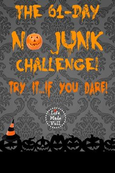 The 61 Day No Junk Challenge! - Life Made Full
