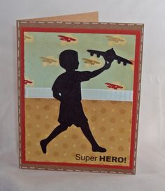 cricut cards ideas | Inking it Up: Card Tutorial 69: A Childs Year- Super Hero