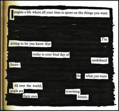 Manifesto - A Blackout Poem by Kevin Harrell - see more @ www.blackoutpoetry.net
