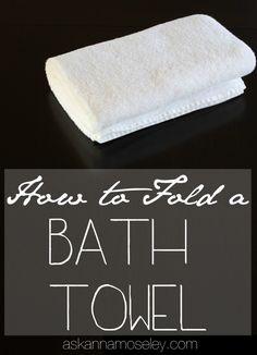 Tutorial for how to fold a bath towel - Ask Anna