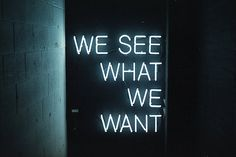 party favors, neon signs, perception, thought, perspective, typography, love quotes, light art, eyes