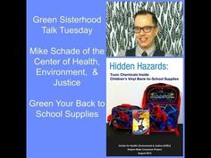 NonToxic School Supplies with Mike Schade of CHEJ
