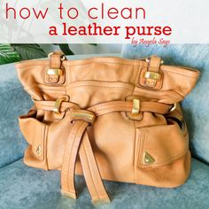 How to Clean a Leather Purse help hint, leatherpurs, cleanses, how to clean leather purse, clean idea, how to clean a leather purse, trick, how to organize purses, leather purses