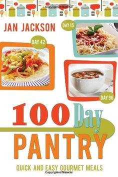 100-day Pantry: 100 Quick and Easy Gourmet Meals products-i-love