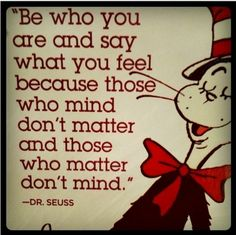 Those who mind don't matter...