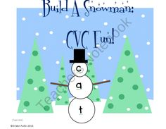 Build A Snowman: CVC Fun (FREE) product from Kinderpillars on TeachersNotebook.com